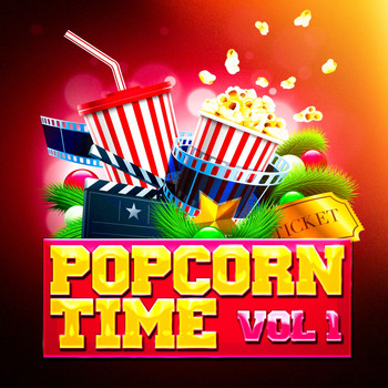 Original Motion Picture Soundtrack - Popcorn Time, Vol. 1 (Awesome Movie Soundtracks and TV Series' Themes)