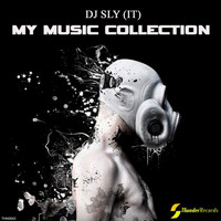 DJ Sly (IT) - My Music Collection