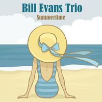 Bill Evans Trio - Summertime