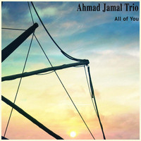 Ahmad Jamal Trio - All of You