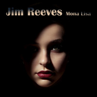 Jim Reeves - Mona Lisa