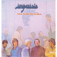 The Imperials - Follow the Man With the Music