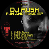 DJ Rush - Fun and Music