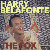 Harry Belafonte - The Fox