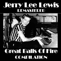 Jerry Lee Lewis - Jerry Lee Lewis Great Balls Of Fire Compilation
