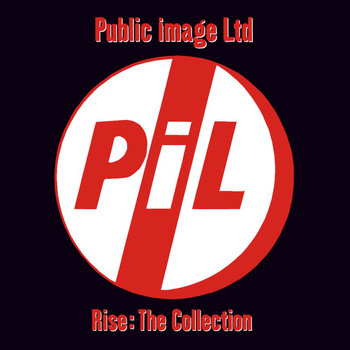 Public Image Limited - Rise: The Collection