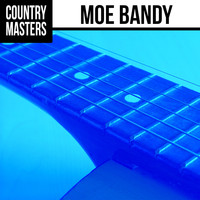 Moe Bandy - Country Masters: Moe Bandy