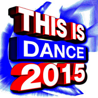 DJ ReMix Factory - This Is Dance 2015