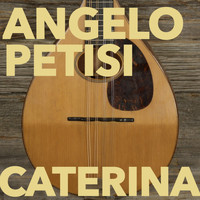 Angelo Petisi - Caterina