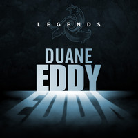 Duane Eddy - Legends - Duane Eddy