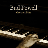Bud Powell - Greatest Hits (Digitally Remastered)
