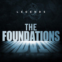 Foundations - Legends - Foundations