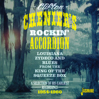 Clifton Chenier - Clifton Chenier's Rockin' Accordion