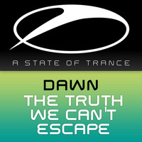 Dawn - The Truth We Can't Escape