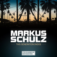 Markus Schulz - This Generation [Indio]