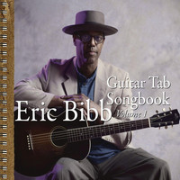 Eric Bibb - Guitar Tab Songbook Vol. 1