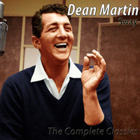 Dean Martin - Sway - The Complete Classics