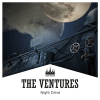 The Ventures - Night Drive