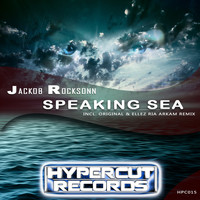 Jackob Rocksonn - Speaking Sea (Incl. Ellez Ria Arkam Remix)