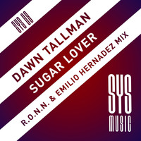 Dawn Tallman - Sugar Lover