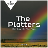 The Platters - Rainbow On The River