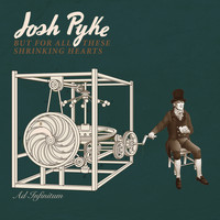 Josh Pyke - But For All These Shrinking Hearts (Deluxe Version)