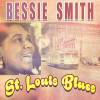 Bessie Smith - St. Louis Blues