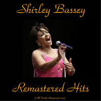 Shirley Bassey - Remastered Hits
