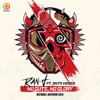 Ran-D featuring Skits Vicious - No Guts No Glory (Defqon.1 Anthem 2015)