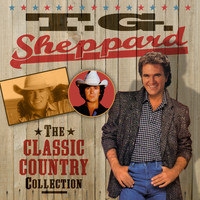 T.G. Sheppard - The Classic Country Collection