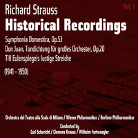 Orchestra Del Teatro Alla Scala Di Milano - Richard Strauss: Historical Recordings, Volume 1 (1941 - 1950)