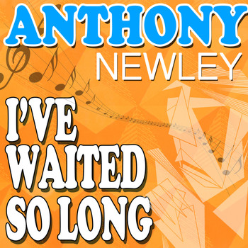 Anthony Newley - I've Waited so Long