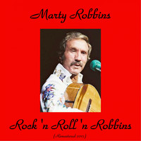 Marty Robbins - Rock'n Roll'n Robbins