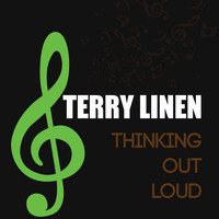 Terry Linen - Thinking Out Loud - Single