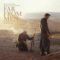 Nick Cave & Warren Ellis - Far from Men (Original Motion Picture Soundtrack)