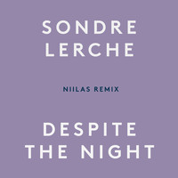 Sondre Lerche - Despite The Night (Niilas Remix)
