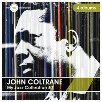John Coltrane - My Jazz Collection 57 (4 Albums)