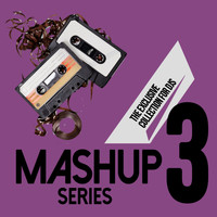 D'Mixmasters - Mashup Series, Vol. 3 (The Exclusive Collection for DJs)