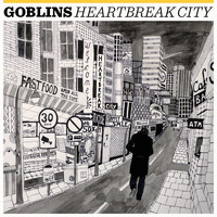 goblins - Heartbreak City