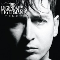 The Legendary Tigerman - True