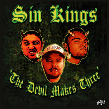Sin Kings - The Devil Makes Three