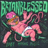Brian Blessed - Baby Making Music
