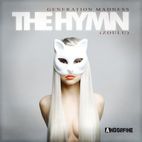 Generation Madness - The Hymn (Zoulu)
