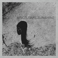 Nocturnal Sunshine - Nocturnal Sunshine