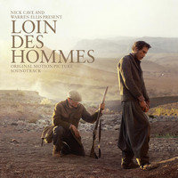 Nick Cave & Warren Ellis - Loin Des Hommes (Original Motion Picture Soundtrack)