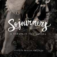 Carolina Story - Sojourners: A Tribute to Rich Mullins