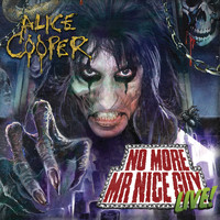 Alice Cooper - No More Mr Nice Guy - Live at Alexandra Palace