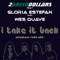 Gloria Estefan - I Take It Back (Milestone Radio Edit) [feat. Gloria Estefan & Wes Quave]