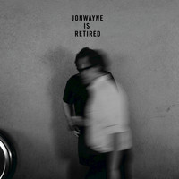 Jonwayne - Jonwayne Is Retired - EP