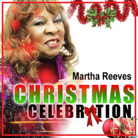 Martha Reeves - Christmas Celebration